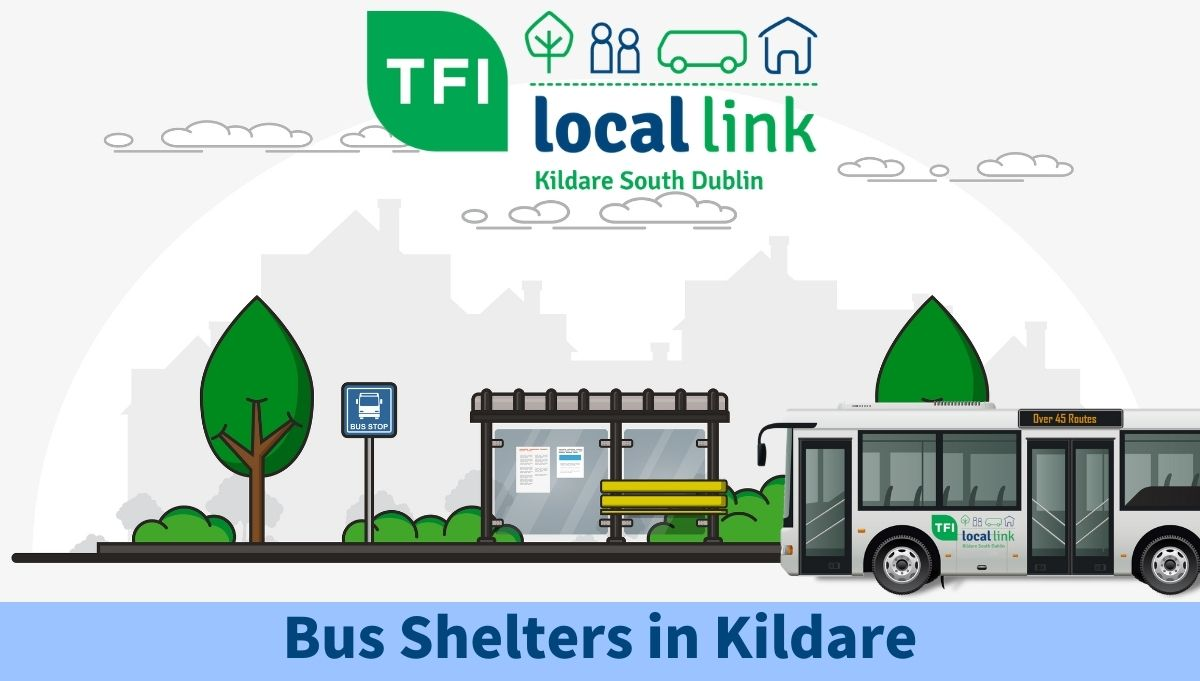 Bus Shelters in Kildare TFI LOCAL LINK KILDARE